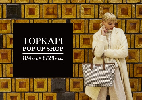 TOPKAPI POP UP SHOP in JOINUS